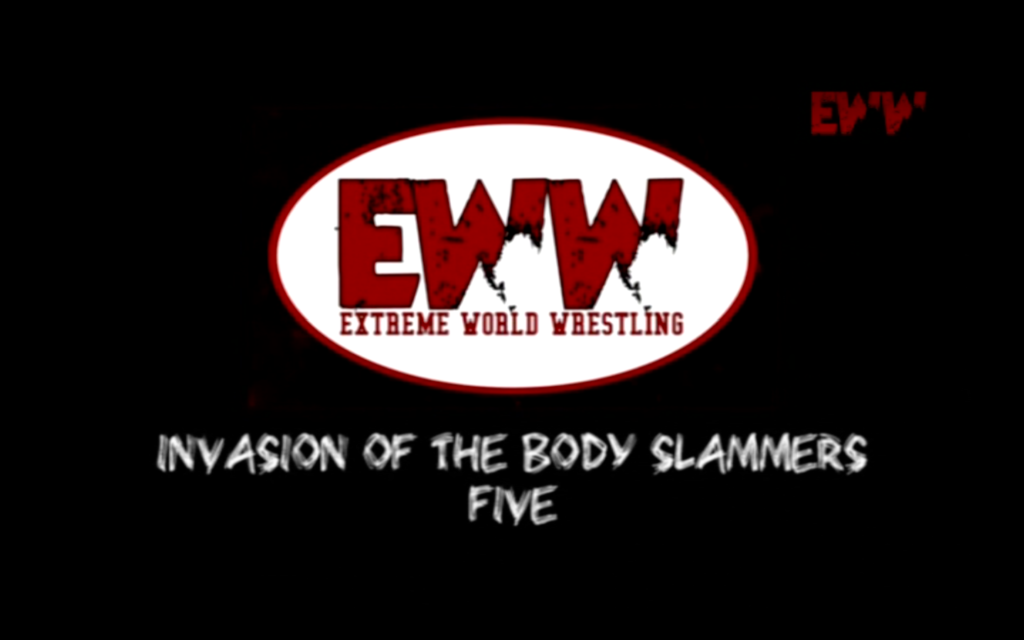Invasion of the Bodyslammers V